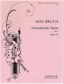 Max Bruch: Swedish Dances Op.63. Piano Sheet Music