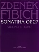 Z. Fibich: Sonatina Op.27 In D Minor For Violin And Piano