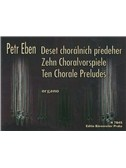 P. Eben: Ten Chorale Preludes For Organ