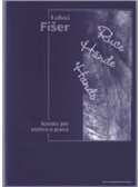 L. Fiser: Hands - Sonata For Violin And Piano