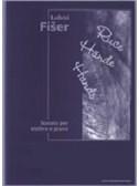 L. Fiser: Hands - Sonata For Violin And Piano