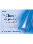 Christopher Tambling: The Church Organist - Volume 4