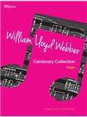 William Lloyd Webber Centenary Collection (Organ)