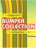 The Organists's Bumper Collection - 100 Outstanding Pieces