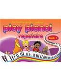 Play Piano! Repertoire - Book 1