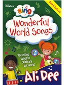 Ali Dee: Sing Wonderful World Songs