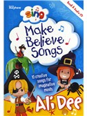 Ali Dee: Sing Make Believe Songs
