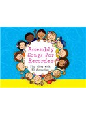 Assembly Songs for Recorder: Pupil Book