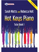 Hot Keys Piano Tutor: Book 1
