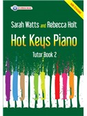 Sarah Watts And Rebecca Holt: Hot Keys Piano Tutor - Book 2 (Book/CD)