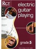 Registry Of Guitar Tutors: Electric Guitar Playing - Grade Five