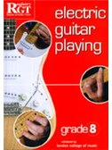 Registry Of Guitar Tutors: Electric Guitar Playing - Grade Eight