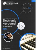 London College Of Music: Electronic Keyboard Handbook 2013 - Grade 5