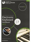 London College Of Music: Electronic Keyboard Handbook 2013 - Grade 7