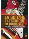 Thomas Brain: La Guitare Electrique En Autodidacte - Niveau Intermediaire
