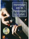Improvisation Avec Les Pentatoniques A La Guitare (Book/CD)