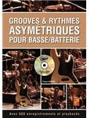 Grooves and Rythmes Asymétriques Pour Basse/Batterie