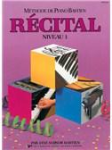 Méthode de Piano Bastien : Récital, Niveau 1