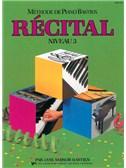 Méthode de Piano Bastien : Récital, Niveau 3