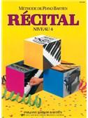 Méthode de Piano Bastien : Récital, Niveau 4