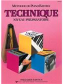 Méthode de Piano Bastien : Technique, Niveau Préparatoire