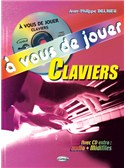 À Vous de Jouer - Claviers (Avec CD Extra: Audio + Midifiles)