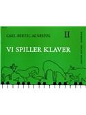 Carl-Bertil Agnestig: Vi Spiller Klaver 2 (Instrumental Tutor)
