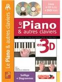 Piano & Autres Claviers en 3D (Les)
