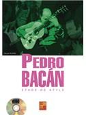 Pedro Bacan Etude de Style