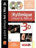 La Guitare Rythmique Hard & Métal en 3D
