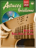 Astuces Guitare Bresilienne, Volume 1