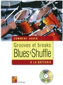 Fred Stinson: Comment Jouer - Grooves Et Breaks Blues & Shuffle A La Batterie (Book/CD)