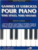 Gammes et Exercices pour Piano Tous Styles, Tous Niveaux