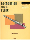 Récréation pour la Flûte Volume 1