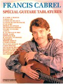 Francis Cabrel: Sp�cial Guitare Tablatures. Guitar Tab Sheet Music