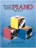 Méthode de Piano Bastien : Piano, Niveau 2