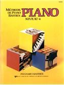 Méthode de Piano Bastien : Piano, Niveau 4
