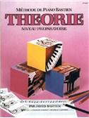 Méthode de Piano Bastien : Théorie, Niveau Préparatoire