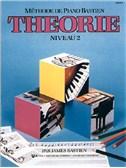 Méthode de Piano Bastien : Théorie, Niveau 2