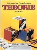 Méthode de Piano Bastien : Théorie, Niveau 4
