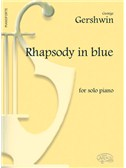 George Gershwin: Rhapsody in Blue, for Solo Piano
