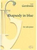 George Gershwin: Rhapsody in Blue, for Solo Piano