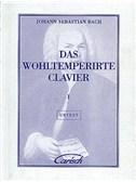 J.S. Bach: Das Wohltemperirte Clavier, Volume I