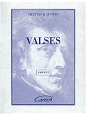 Fryderyk Chopin: Valses, for Piano