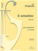 Anton Diabelli: 6 Sonatine, Op.163, per Pianoforte a 4 Mani. Piano Duet Sheet Music