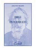 Johannes Brahms: Drei Intermezzi, Op.117, for Piano