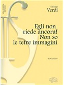 Giuseppe Verdi: Egli Non Riede Ancora! Non So Le Tetre Immagin, Da Il Corsaro (Soprano)