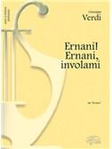 Giuseppe Verdi: Ernani! Ernani! involami, da Ermani (Soprano)