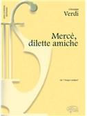 Giuseppe Verdi: Mercè, dilette amiche, da I Vespri Siciliani (Soprano)