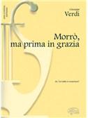 Giuseppe Verdi: Morrò, ma prima in grazia, da Un Ballo in Maschera (Soprano)